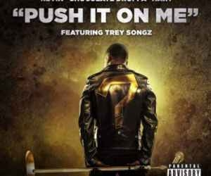 (Video) Kevin Hart ft Trey Songz – Push It On Me